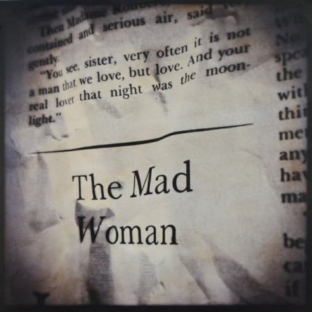 """""""The Mad Woman"""" 10″ x 10″ ed. of 9"""